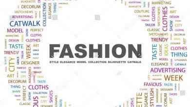 Photo of مصطلحات الفاشن والأزياء… دليلك الكامل للتعرف على أهم مصطلحات الأزياء والموضة