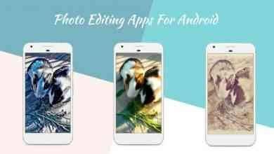 Photo of أفضل برامج تعديل الصور للاندرويد .. تعرف على البرامج الأفضل لتعديل الصور بالاندرويد