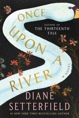 رواية once upon a river