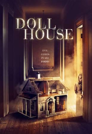 صورة ملخص قصة فيلم دول هاوس Doll house